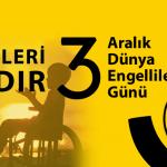 3-Aralık Dünya Engelliler Günü…